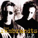 I'll Be There For You - The Rembrandts