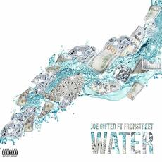 Water (feat. Fronstreet) - Joe Gifted