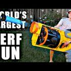 WATCH: Man Builds The World's Largest NERF Gun