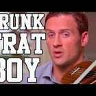 Ryan Lochte is the DRUNK FRAT BOY!