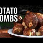 Potato Bombs!!