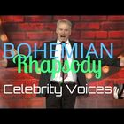 Bohemian Rhapsody in about a hundred celebrity voices