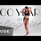 WATCH: 100 Years of Lingerie in 3 Minutes