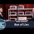 Jimmy Fallon and Matt Damon Play 'Box Of Lies'