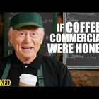 If Coffee Ads Were Honest!