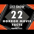 Halloween candy is already in the stores... So, I'll just hop on that train with 22 Horror Movie Facts