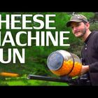 How to Make a Cheese-ball Machine Gun
