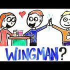 Do you need a wingman or wingwoman?