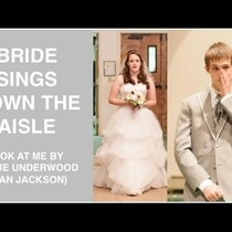 WATCH: Bride Sings 'Look at Me' Walking Down the Aisle