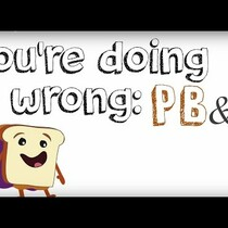 Are You Making It Wrong? The Perfect PB&J