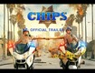Trailer Time- New movies coming out CHIPS  and KONG