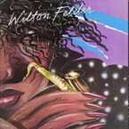 Gone But Never Forgotten: We remember Wilton Felder