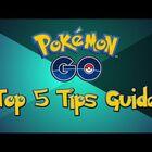 Top 5 Pokemon Go Tips & Tricks Tutorial ( Guide )
