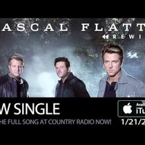 I LOVE this new song from Rascal Flatts!