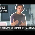 One Dance and Hasta el Amanecer -Mashup by Alex Aiono
