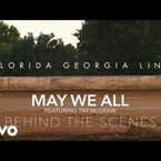 Behind The Scenes with FGL and Tim McGraw - MAY WE ALL Video