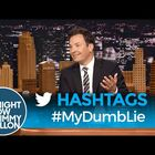 Jimmy Fallon Shares #MyDumbLie Tweets