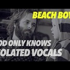 "Carl Wilson & The Beach Boys ""God Only Knows"" Isolated Vocals"