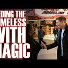Las Vegas Magician Feeds Homeless with...Magic!