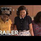 Hidden Figures Trailer!