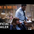 """Secret In Their Eyes"" Movie Trailer"