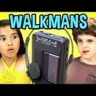 Kids React To Walkmans