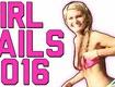 Girl Fails 2016: Best of the Year