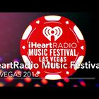 Our iHeart Radio Music Festival Lineup 2016!