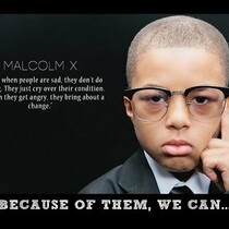 Because Of Them We Can: A Malcolm X Tribute