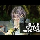 Blair Witch Returns Scarier Than Ever!