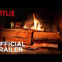 NETFLIX 'FIREPLACE FOR YOUR HOME' TRAILER