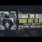 Teenage Time Killers....