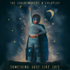 Something Just Like This feat. Coldplay