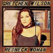 Throwback Thursday: 10 years ago this week Gretchen Wilson released 'Redneck Woman'