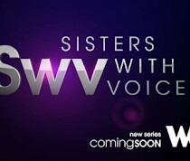 SWV Reality Show Sneak Peek