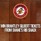 Win Brantley Gilbert Tickets at Shane's Rib Shack