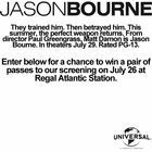Win passes to our Jason Bourne premiere.