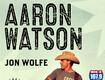 Aaron Watson Tickets!