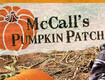 McCall's Pumpkin Patch Passes!