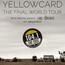 Yellowcard: The Final World Tour Tickets
