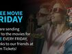 Free Movie Friday!