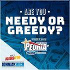 Needy or Greedy?