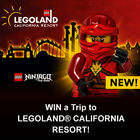 WIN a Trip to LEGOLAND® CALIFORNIA RESORT!