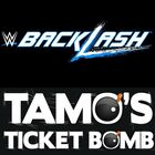 Tamo's Ticket Bomb: WWE Blacklash