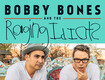 BOBBY BONES AND THE RAGING IDIOTS CONCERT TICKETS