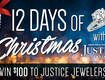 Win $100 to Justice Jewelers! - 12 Days of Christmas