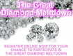 Register to Win a Spot at The Great Diamond Meltdown