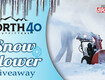 North 40 Outfitters Snow Blower Giveaway!