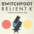 Switchfoot & Relient K Tickets