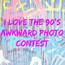 I Love The 90's Awkward Photo Contest